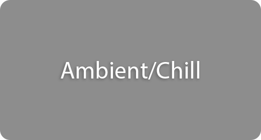 Ambient and Chill
