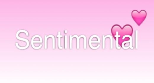 Romantic, Sentimental