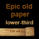 Epic Old Paper Lower Third - VideoHive Item for Sale