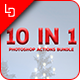 10 in 1 Bundle - Photoshop Actions