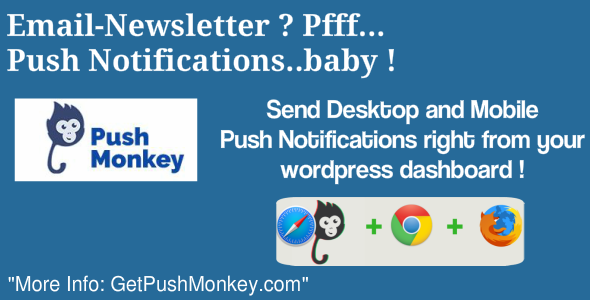 Push Monkey - Native Desktop and Mobile Push Notifications for WordPress - CodeCanyon Item for Sale