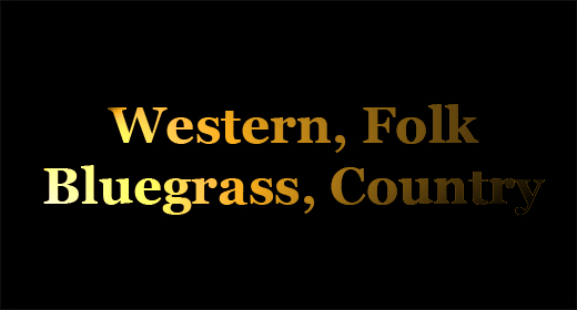 Western, Folk, Bluegrass, Country