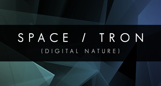 Digital Nature - Space - Alien - TRON