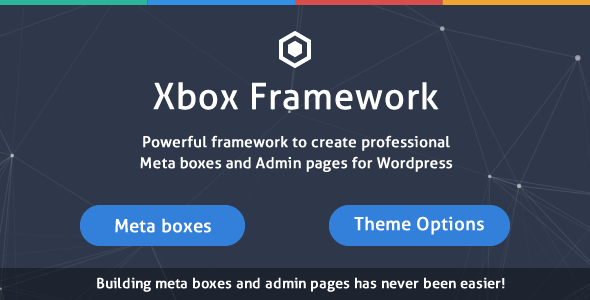 Xbox Framework - Create Meta boxes, Theme Options & Admin Pages for WordPress - CodeCanyon Item for Sale