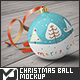 Christmas Ball Mock-Up - GraphicRiver Item for Sale