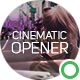 Download Cinematic Opener Slideshow from VideHive