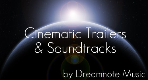 Cinematic Trailers and Soundtracks