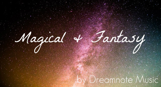 Magical and Fantasy Music