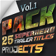 25 SuperHero Trailer Titles Pack - VideoHive Item for Sale