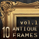 10 Antique Classic Picture Frames vol.1 - GraphicRiver Item for Sale