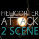 Helicopter Attack - 2 Scene - VideoHive Item for Sale
