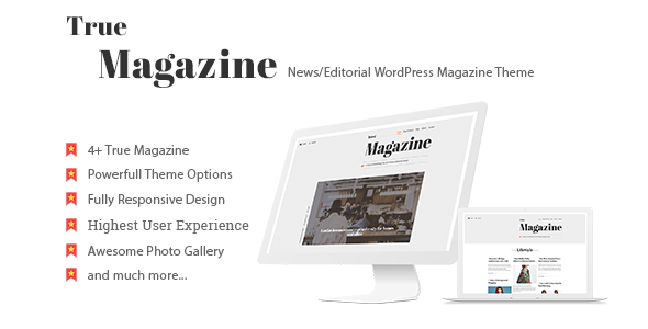 True Magazine – News/Editorial WordPress Theme