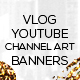 4 Vlog Youtube Channel Art Banners - GraphicRiver Item for Sale