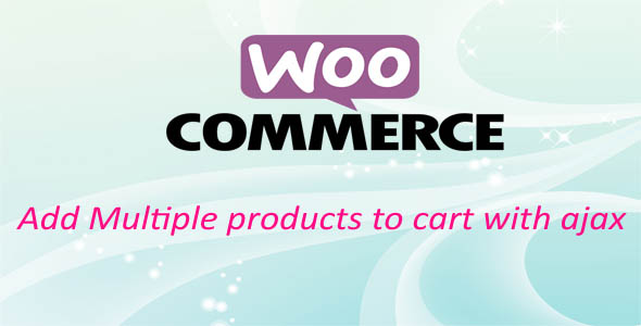 Add Multiple Products To Cart in WooCommerce - CodeCanyon Item for Sale
