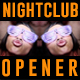 Night Club Opener - VideoHive Item for Sale