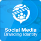 Social Media Branding Identity Pack - GraphicRiver Item for Sale