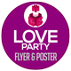 Love Party - Valentines Day Flyer and Poster Template - GraphicRiver Item for Sale