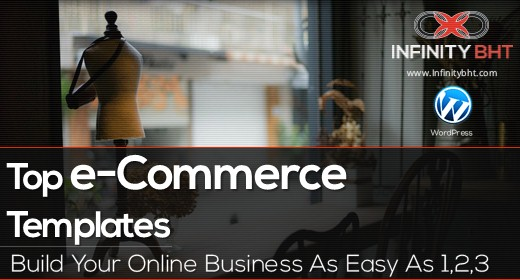 Top e-Commerce Templates - WP Themes | InfinityBHT