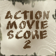 Action Movie Score 2