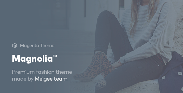 Magnolia – Fashion Magento Theme