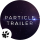 Particles | Trailer Titles - VideoHive Item for Sale