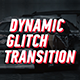 Dynamic Glitch - Lines Transition - VideoHive Item for Sale