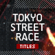 Tokyo Street Race Titles - VideoHive Item for Sale