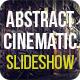 Abstract Cinematic Parallax Opener | Slideshow