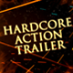Hardcore Action Trailer - VideoHive Item for Sale