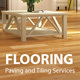 Flooring, Paving and Tiling Services