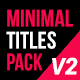 Minimal Title Pack V2 - VideoHive Item for Sale