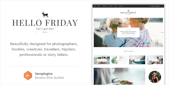Hello Friday - Elegant Lifestyle Blog Theme - Personal Blog / Magazine