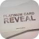 Platinum Card Reveal - VideoHive Item for Sale