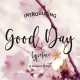 GoodDay - GraphicRiver Item for Sale