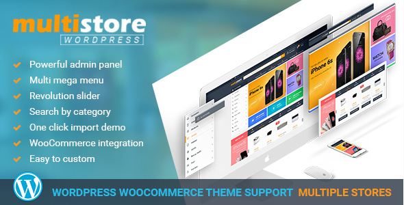 MultiStores – WordPress WooCommerce Theme Support Multiple Stores