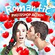Romantic Photoshop Action - GraphicRiver Item for Sale