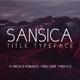 Sansica Title Typeface - A Fresh and Romantic font