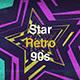 Star Retro 90s - VideoHive Item for Sale