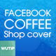 10 Facebook Cover - Coffee Shop - GraphicRiver Item for Sale