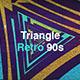 Triangle Retro 90s - VideoHive Item for Sale