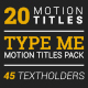 Type Me | Motion Titles Pack - VideoHive Item for Sale