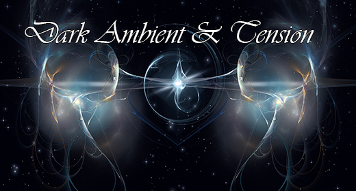 Dark Ambient & Tension