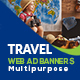 Multipurpose Travel Web Ad Banners - GraphicRiver Item for Sale