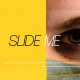 Slide Me | Dynamic Slideshow - VideoHive Item for Sale