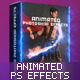 Animated Photoshop Effects Action Pack - GraphicRiver Item for Sale