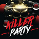 Killer Party — Party Flyer Template - GraphicRiver Item for Sale