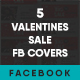 5 Valentines Sale Facebook Covers - GraphicRiver Item for Sale