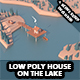 Low poly house on the lake - 3DOcean Item for Sale