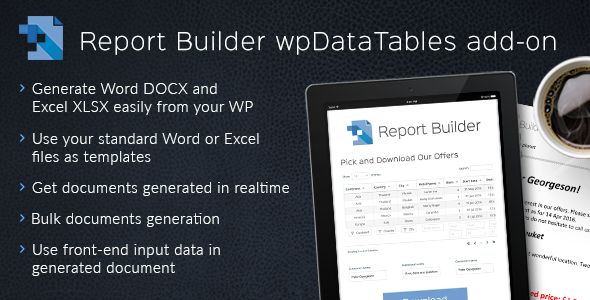Report Builder add-on for wpDataTables - Generate Word DOCX and Excel XLSX documents - CodeCanyon Item for Sale