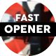 Fast Opener v1 - VideoHive Item for Sale